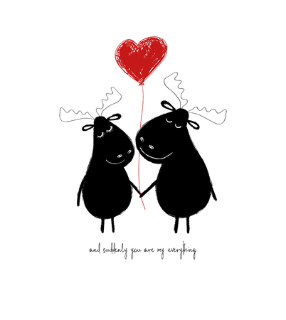 A couple of cute moose holding heart balloon. Love greeting card with phrase: and suddenly you are my everything.