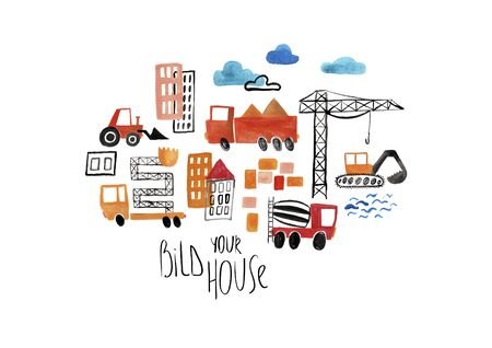 Funny kids gouache poster or card with construction machines and text - build your house