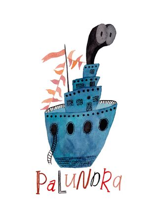 Hand drawn illustration with blue boat and lettering - palundra. Poster or card with gouache painted ship.