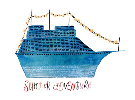Hand drawn illustration with blue cruise ship and lettering - summer adventure. Poster or card with gouache painted liner.