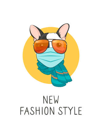 vector image of a french bulldog in a medical mask and glasses. Lettering Your new style. The call to wear face masks to prevent the coronavirus pandemic.COVID-19. Fashionable dog in a scarf
