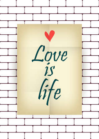 Love quote poster. Effects poster, frame, colors background and colors text are editable. Happy Valentines card. Love is life. Vector