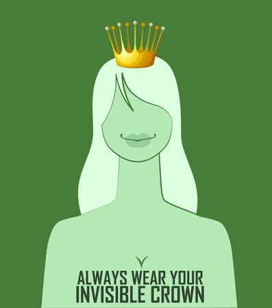 frog queen: Quote Always wear your invisible crown. Vector illustration.