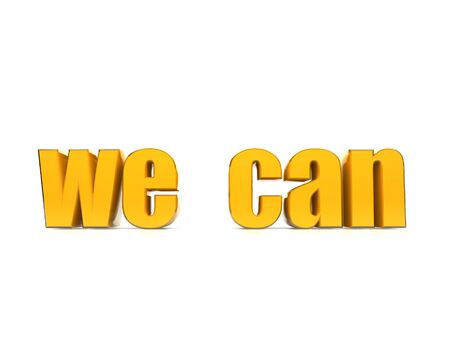 Yes We Can. Golden text against white background.