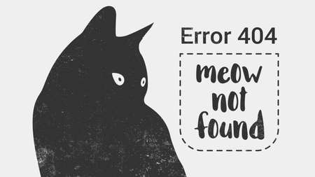 error message: Error 404 page not found. Cat is looking at a message Error 404 not found. Vector template for website.