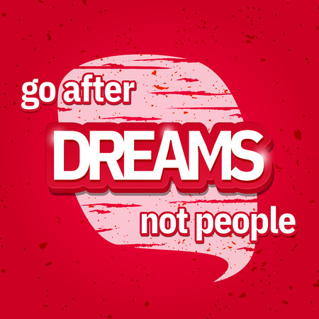 Dreams slogan on red vintage background illustration