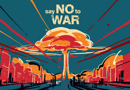 Say no to war, Nuclear bomb explosion illustration