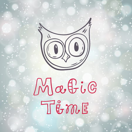 Hand drawn Christmas card with an owl and the inscription magic time. Doodle style vector illustration with lettering. New Years holiday banner. Sketch.