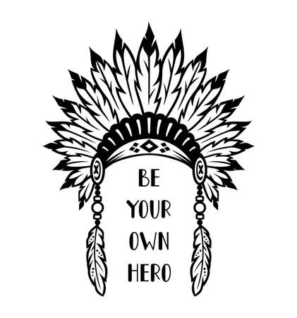 Native American symbol in boho style. Vector tribal illustration. Ethnic indian headdress with quote.