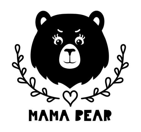 Face of mother bear. Kids vector silhouette illustration with quote. Cute mama bear design. Illusztráció