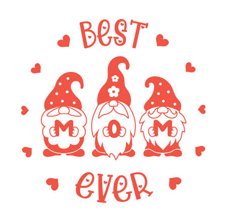 Best mom ever. Funny greeting card with cute gnomes. Vector silhouette. Design for Mothers Day