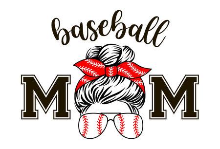 Baseball mom with sunglasses and bandana. Vector mom life print. Messy bun design.