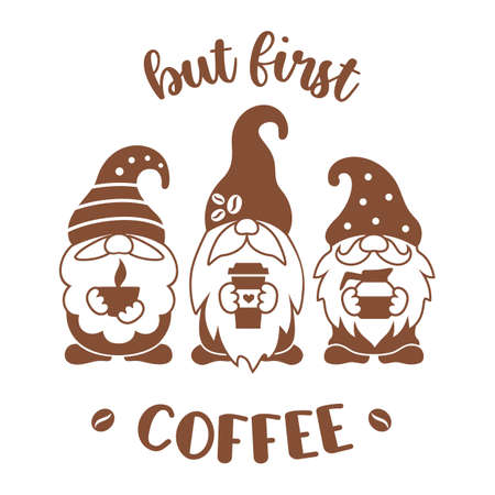Gnomes with coffee. Vector silhouette design. Funny coffee quote, sign, emblen ot print.