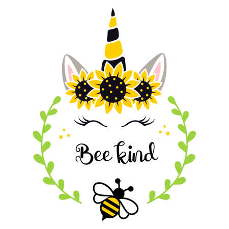 Unicorn face with bee, sunflower wreath and quote: bee kind. Summer kids design.
