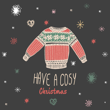 cosy: Christmas vintage card with with hand drawn sweater and text Have a Cosy Christmas. Vector hand drawn illustration on black background. Illustration