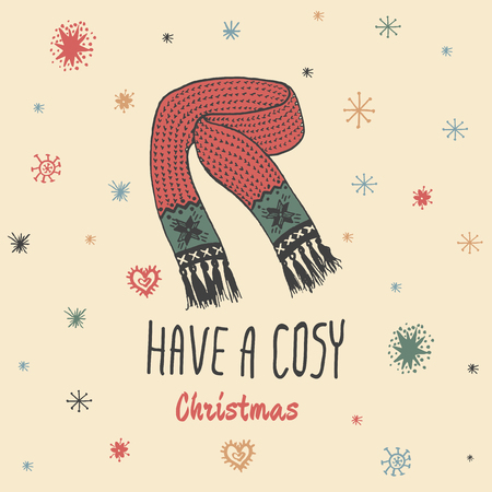 cosy: Christmas vintage card with with hand drawn knitted scarf and text Have a Cosy Christmas. Vector hand drawn illustration on beige background. Illustration