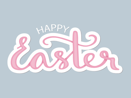 Happy easter. Vector illustration with handwritten lettering in pastel colors for greeting card. Ilustração