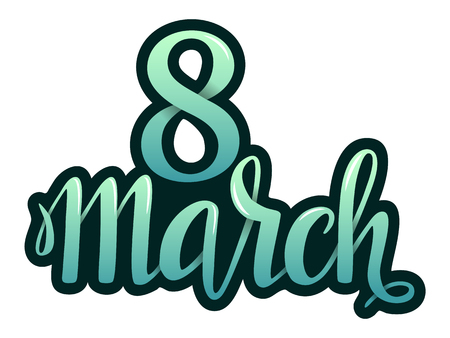 Happy International Women's Day and Celebration of spring design with March 8 lettering.