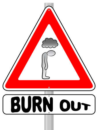 burn out: vector illustration of a burnout warning sign