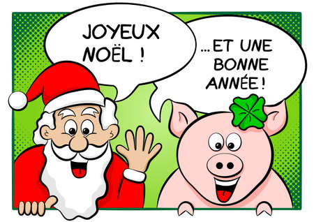 vector illustration of santa claus and lucky pig with speech bubbles merry christmas and a happy new year in french Vector