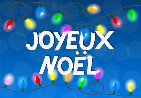 vector illustration of a chain of christmas lights Joyeux noel (french)