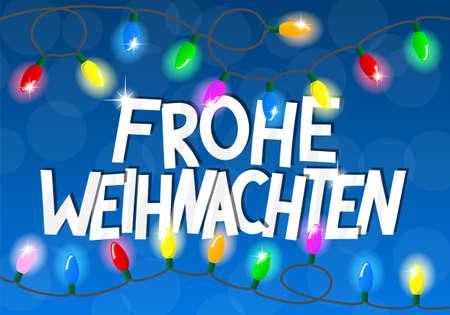 weihnachten: vector illustration of a chain of christmas lights Frohe Weihnachten (german)