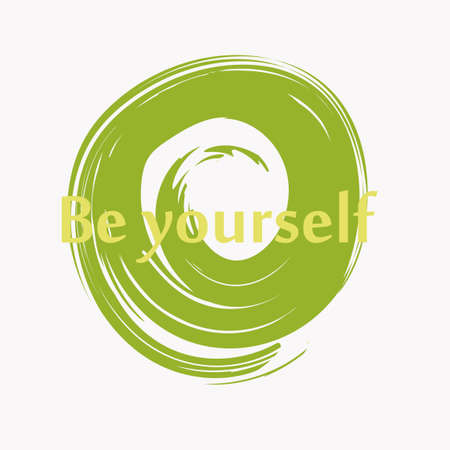 Inspirational phrase be yourself. Motivational slogans for printing on clothing and mugs, objects. Positive calls for posters light background.
