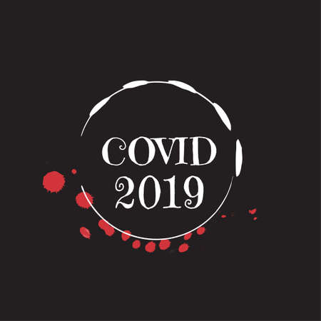 Covid 2019 - the name of a new virus for printing on clothing. A dangerous pandemic that threatens all of humanity. An outbreak of an epidemic is a threat to life.