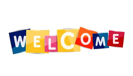 the welcome: Palabras de bienvenida a la de color pedazos de papel cuadrado, banner o bot�n abstracto. Bot�n de Web o un mensaje para el sitio Web en l�nea, presentaci�n o aplicaci�n Vectores