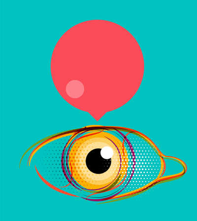 beatiful: Abstract poster, stylized eye with empty speech bubble. Modern design layout for your message Illustration