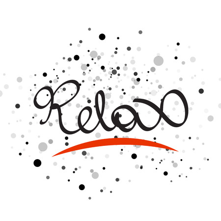 remedies: Relax lettering word. Vector illustration