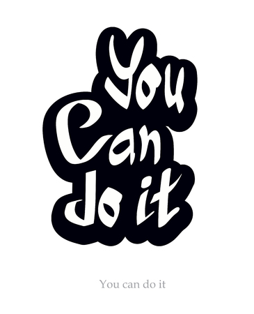 do it: You can do it quote hand lettering text vector illustration