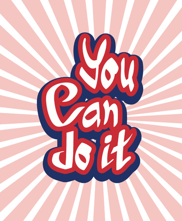 You can do it quote hand lettering text vector illustration