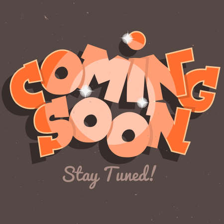 market place: Coming Soon Inscription. Comic Letters With Sparks. Vector Image.
