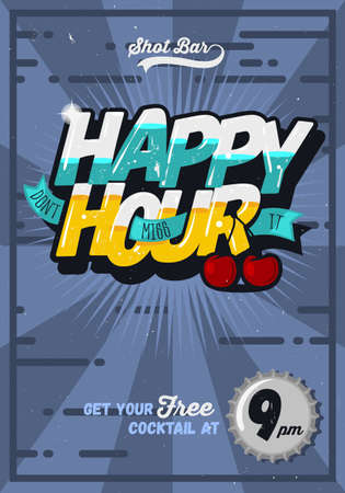 Happy Hour Concept Poster Template For Advertising. Comic Inscription.