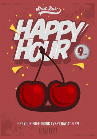 Happy Hour Poster  For Advertising. Cherry Illustration. Comic Inscription. Grunge Background. Vector Image.