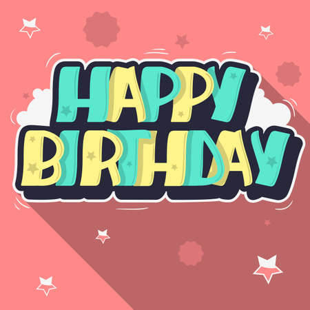 Happy Birthday Greeting Card Graffiti Style Label Lettering. Cus