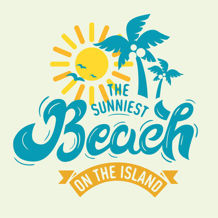 The Sunniest Beach On The Island Label Poster Sign Lettering Tee