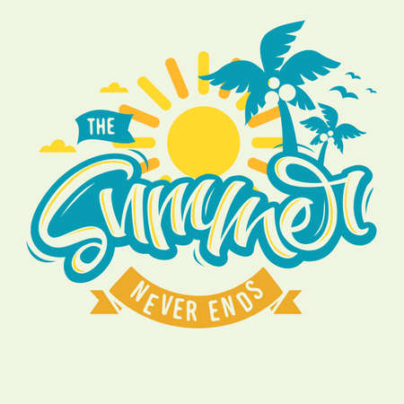 The Summer Never Ends Label Design Brush Script Lettering Calligraphy Custom Type Design With Coconut Palm Trees And A Sun Clipart.  Vector Graphic.