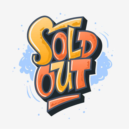 Sold Out Graffiti Style Artistic Custom Lettering Typography. Ve Illustration