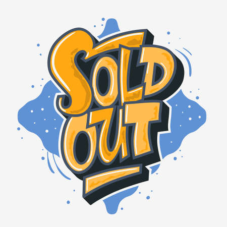 ve: Sold Out Graffiti Style Artistic Custom Lettering Typography. Ve Stock Photo