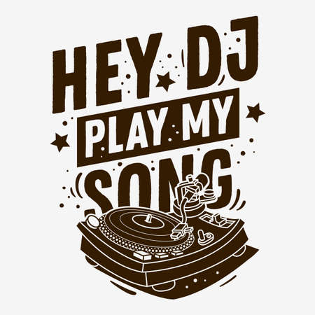 DJ Themed Typographic  Tee Print Design With A Turntable Illustration On A White Background. Vector Graphic.