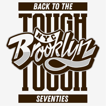 Brooklyn Back To The Tough Seventies Custom Script Lettering Vintage Influenced Typographic Type Label Tee Print Design On A White Background. Vector Graphic. Illustration