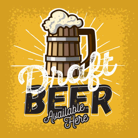 Wooden Mug Or A Tankard Of Draft Beer With Foam Poster Sign Design For Promotion. Vector Image. Vetores