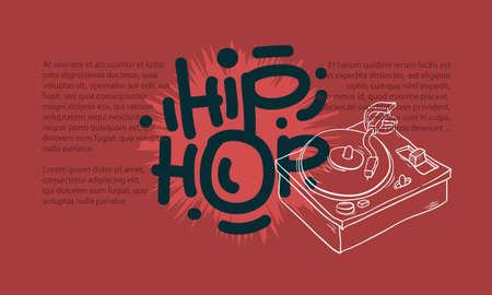 Hip Hop Design With A Turntable Drawing And An Area For Additional Text Information. Artistic Cartoon Hand Drawn Sketchy Line Art Style. Illustration
