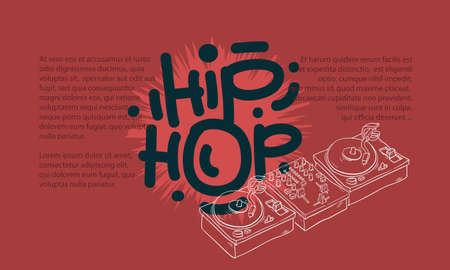 Hip Hop Design With A Dj Sound Mixer And Turntables Drawing Not Isolated And An Area For Additional Text Information in Artistic Cartoon Hand Drawn Sketchy Line Art Style. 向量圖像