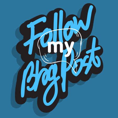 Follow My Blog Post artistic lettering design.