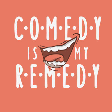 Comedy Is My Remedy Idea  Logo With A Smiling Laughing Mouth Vector Image.  イラスト・ベクター素材