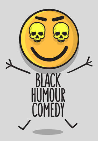 Black Humour Comedy Conceptual Poster Design With A Smiling Laughing Emoji And Skulls Vector Image.  イラスト・ベクター素材