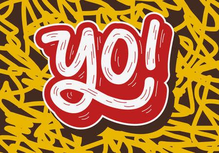 Yo Hip Hop Tag Graffiti Style Label Lettering. Imagen vectorial. Foto de archivo
